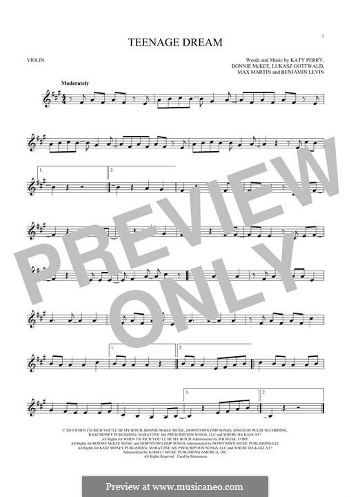 Teenage Dream: Для скрипки by Benjamin Levin, Bonnie McKee, Katy Perry, Lukas Gottwald, Max Martin