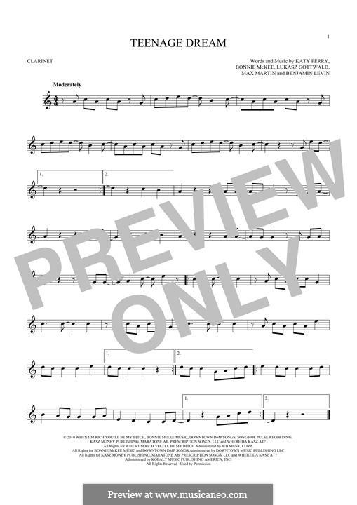 Teenage Dream: Для кларнета by Benjamin Levin, Bonnie McKee, Katy Perry, Lukas Gottwald, Max Martin