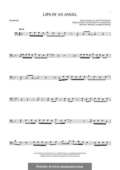 Lips of an Angel (Hinder): For trombone by Austin Winkler, Brian Howes, Lloyd Garvey, Mark King, Michael Rodden, Ross Hanson