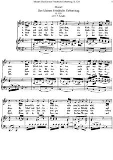 Des kleinen Friedrichs Geburtstag, K.529: Des kleinen Friedrichs Geburtstag by Вольфганг Амадей Моцарт