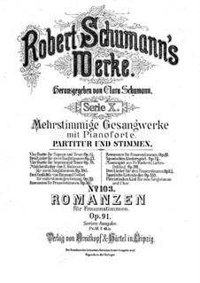 Романсы для женских голосов и фортепиано ad libitum, Op.91: Романсы для женских голосов и фортепиано ad libitum by Роберт Шуман