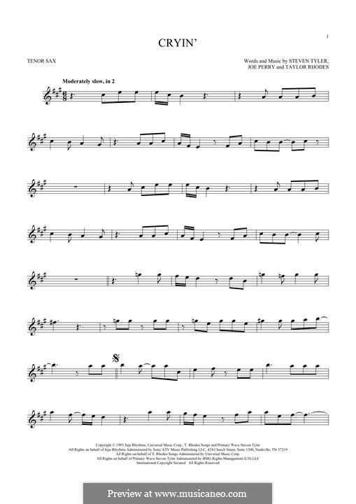 Cryin' (Aerosmith): Для тенорового саксофона by Joe Perry, Steven Tyler, Taylor Rhodes