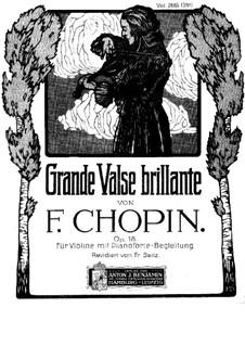 Большой блестящий вальс ми-бемоль мажор, Op.18: Для скрипки с фортепиано by Фредерик Шопен