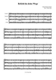 Befiehl du deine Wege: Für Streichquartett by Иоганн Себастьян Бах