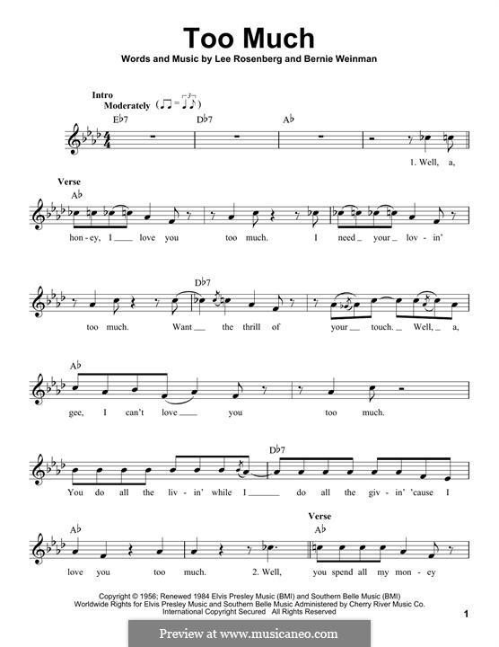 Too Much (Elvis Presley): Мелодия by Bernard Weinman, Lee Rosenberg