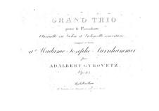 Трио для фортепиано, кларнета (или скрипки) и виолончели: Трио для фортепиано, кларнета (или скрипки) и виолончели by Адальберт Гировец