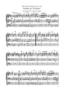 Te Deum, H.146: No.1 Prelude (erleichterte Orgelfassung) by Марк-Антуан Шарпантье