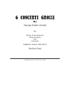 Six Concerti Grossi for Winds, Strings and Cembalo, Op.3: Scores and parts by Георг Фридрих Гендель