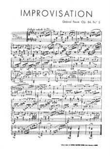 Восемь коротких пьес, Op.84: No.5 Импровизация by Габриэль Форе