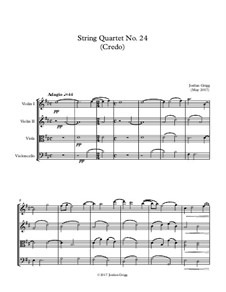 String Quartet No.24 (Credo): String Quartet No.24 (Credo) by Jordan Grigg
