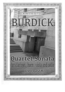 Quartet Sonata for clarinet, horn, viola and cello, Op.228: Quartet Sonata for clarinet, horn, viola and cello by Richard Burdick