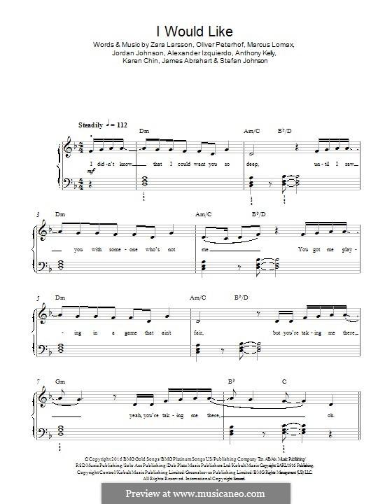 I Would Like (Zara Larsson): Для фортепиано by James Abrahart Jr., Marcus Lomax, Stefan Johnson, Jordan Johnson, Zara Larsson, Alexander Izquierdo