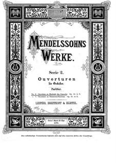 Свадьба Камачо, Op.10: Увертюра by Феликс Мендельсон-Бартольди