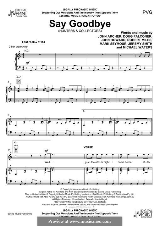 Say Goodbye (Hunters & Collectors): Для голоса и фортепиано (или гитары) by Doug Falconer, Jeremy Smith, John Archer, John Howard, Mark Seymour, Michael Waters, Robert Miles