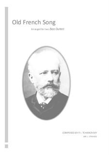 No.16 Старинная французская песенка: Для бас-гитары by Петр Чайковский