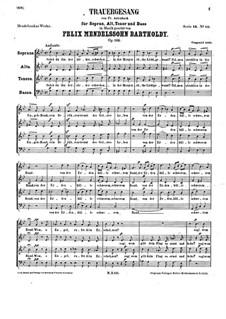 Траурная песня, Op.116: Для смешанного хора a cappella by Феликс Мендельсон-Бартольди