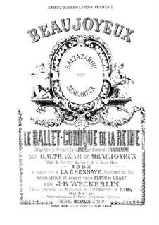 Le Ballet de la Reine: Le Ballet de la Reine by Бальтазарино ди Бельджойозо