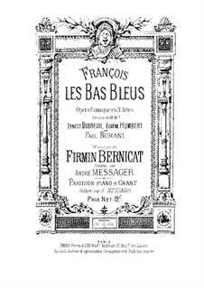 François les Bas-Bleus: Version for soloists, choir and piano by Фирмин Берникат