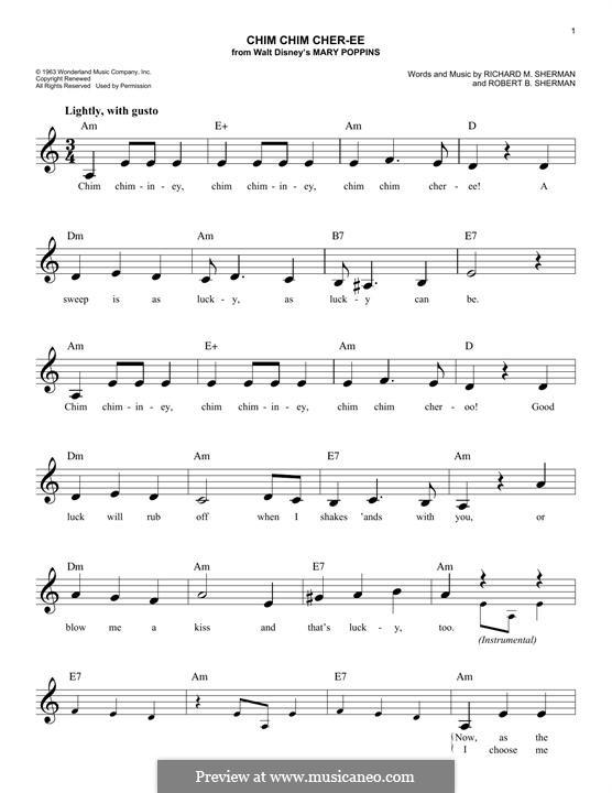 Chim Chim Cher-ee (from Mary Poppins): Melody line by Richard M. Sherman, Robert B. Sherman