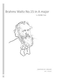 Вальс No.15: Arrangement for tuba by Иоганнес Брамс