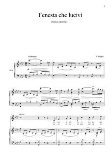 Fenesta che lucivi: Для голоса и фортепиано by Винченцо де Мельо