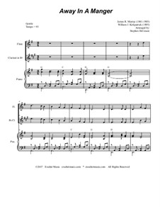 Away in a Manger: For flute, Bb-clarinet and piano by Джеймс Р. Мюррей