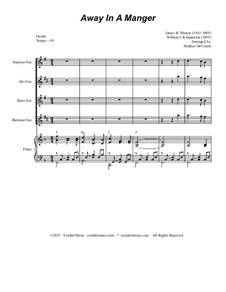 Away in a Manger: For saxophone quartet and piano by Джеймс Р. Мюррей