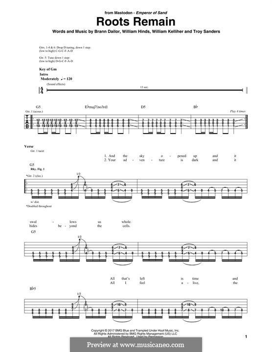 Roots Remain (Mastodon): Гитарная табулатура by Brann Dailor, Troy Sanders, William Hinds, William Kelliher