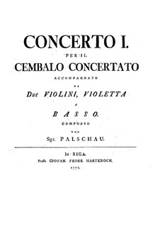 Концерт для клавесина с оркестром No.1 до мажор: Концерт для клавесина с оркестром No.1 до мажор by Иоганн Готфрид Пальшау