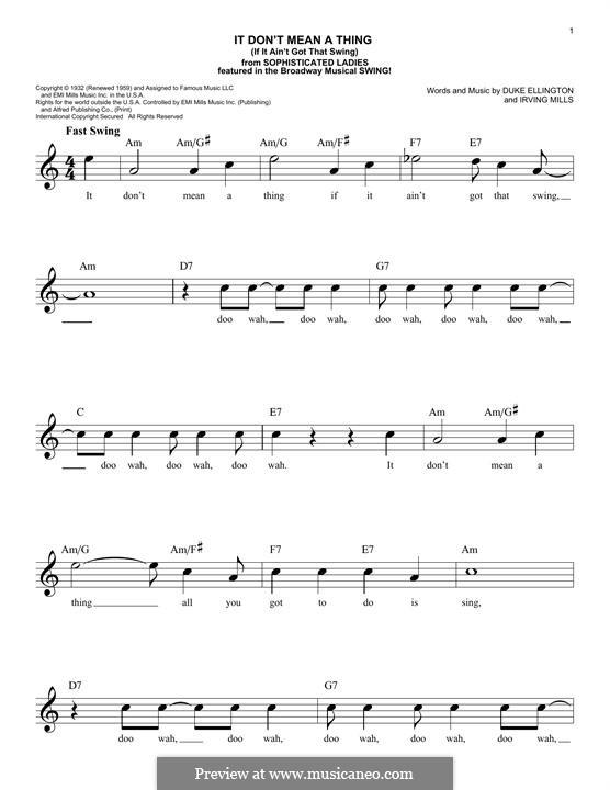 It Don't Mean a Thing (If It Ain't Got That Swing): Мелодия by Irving Mills, Duke Ellington