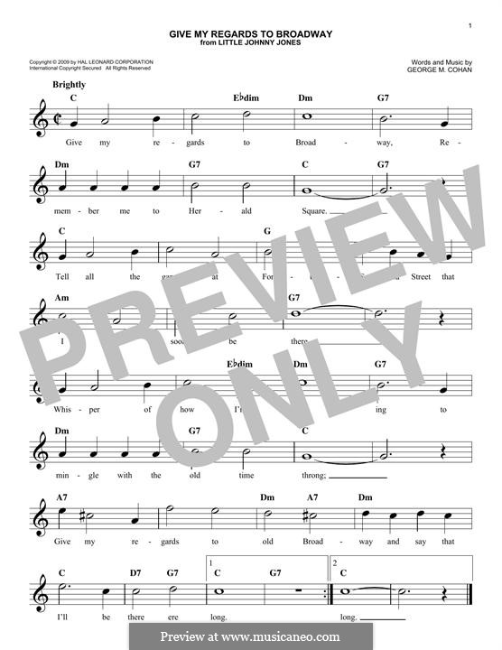 Give My Regards to Broadway: Мелодия by George Michael Cohan