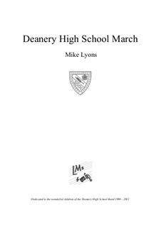 The Deanery High School March: The Deanery High School March by Mike Lyons