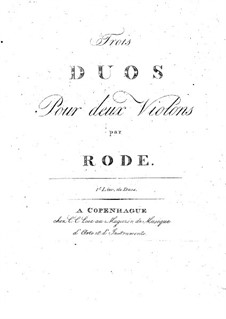 Три дуэта для двух скрипок, Op.1: Тетрадь I by Пьер Роде