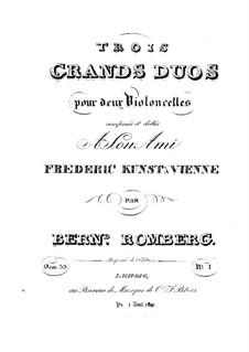 Три больших дуэта для двух виолончелей, Op.33: Дуэт No.1 – Партия первой виолончели by Бернхард Ромберг