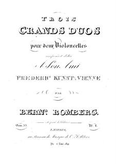 Три больших дуэта для двух виолончелей, Op.33: Дуэт No.3 – Партия первой виолончели by Бернхард Ромберг