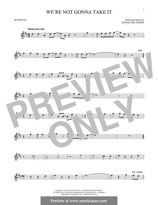 We're Not Gonna Take It (Twisted Sister): Для тенорового саксофона by Daniel Dee Snider
