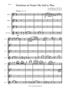 Ближе, Господь, к Тебе: Variations, for flute quartet (3 flutes and 1 alto flute) by Lowell Mason