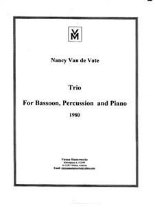 Trio for Bassoon, Percussion and Piano - score and parts: Trio for Bassoon, Percussion and Piano - score and parts by Nancy Van de Vate