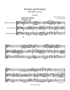 Prelude and Postlude (for SAT sax trio): Prelude and Postlude (for SAT sax trio) by Генри Смарт, Philip Paul Bliss, Unknown (works before 1850)