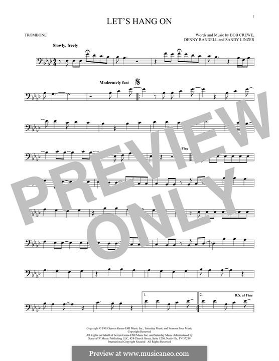 Let's Hang On: For trombone by Bob Crewe, Denny Randell, Sandy Linzer