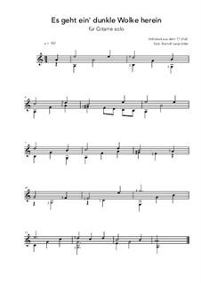 Es geht ein dunkle Wolk herein: Für Gitarre by folklore
