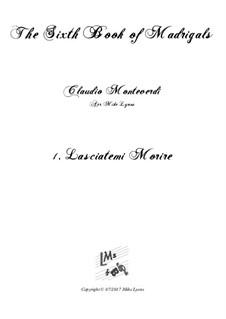 Тетрадь 6 (для пяти голосов), SV 107-116: No.01 Lasciatemi morire. Arrangement for quintet instruments by Клаудио Монтеверди