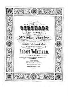 Серенада для струнного оркестра No.3, Op.69: Партии by Роберт Фолькманн