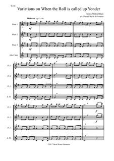 В час, когда труба Господня над землёю прозвучит: Variations, for flute quartet (3 flutes and 1 alto flute) by James Milton Black