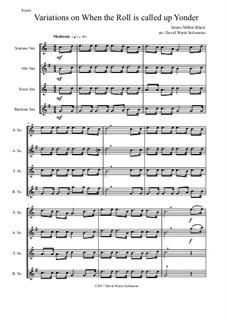 В час, когда труба Господня над землёю прозвучит: Variations, for saxophone quartet by James Milton Black