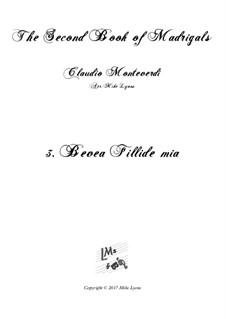 Тетрадь 2 (для пяти голосов), SV 40–59: No.3 Bevea Fillidae Mia. Arrangement for quintet instruments by Клаудио Монтеверди