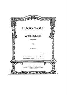 Колыбельная: Для скрипки или виолончели и фортепиано by Хуго Вольф