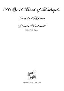Тетрадь 6 (для пяти голосов), SV 107-116: Lamento d'Arianna. Arrangement for quintet instruments by Клаудио Монтеверди
