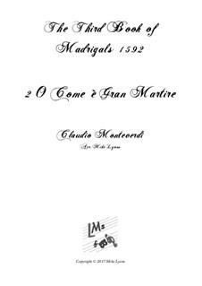 Тетрадь 3 (для пяти голосов), SV 60–74: No.02 O Come e Gran Martire. Arrangement for quintet instruments by Клаудио Монтеверди