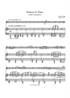 Echoes of Time (violin and piano): Echoes of Time (violin and piano) by Jordan Grigg